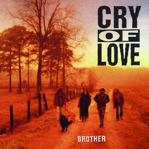 Cry of Love: Brother