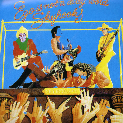 Skyhooks: Ego Is Not a Dirty Word