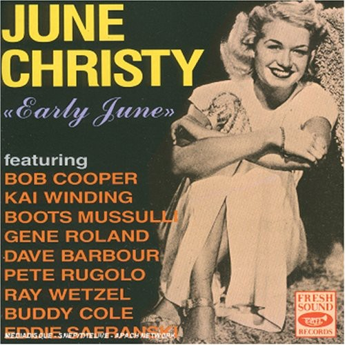 June Christy: Early June