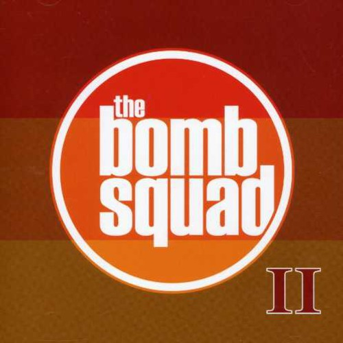 The Bomb Squad: II
