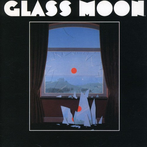 Glass Moon: Glass Moon/Growing in the Dark