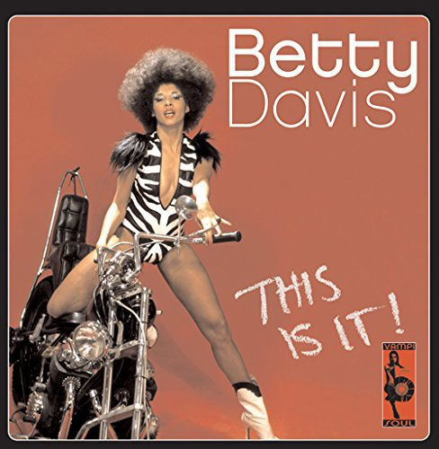 Betty Davis: This Is It