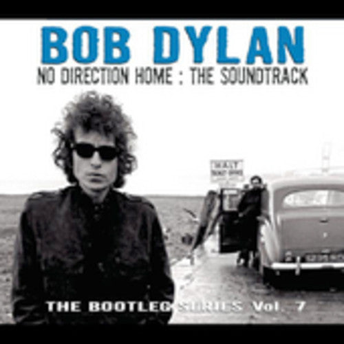 Bob Dylan: No Direction Home: Bob Dylan: The Soundtrack - Bootleg Series, Vol. 7