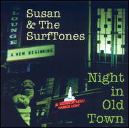 Susan & the Surftones: Night in Old Town