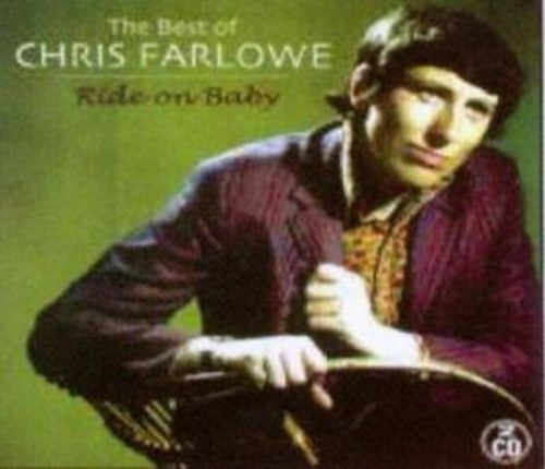 Chris Farlowe: Ride on Baby: The Best of