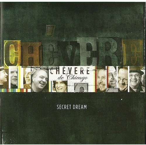 Chevere De Chicago: Secret Dream