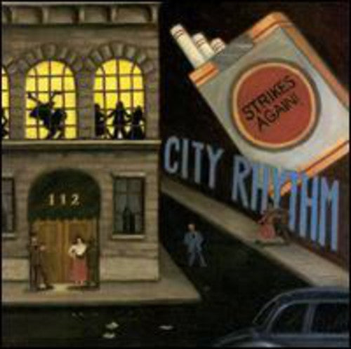 City Rhythm Orchestra: City Rhythm Strikes Again