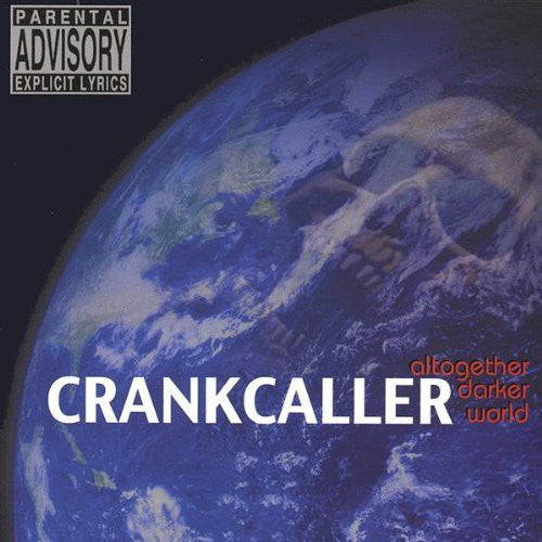 Crankcaller: Altogether Darker World