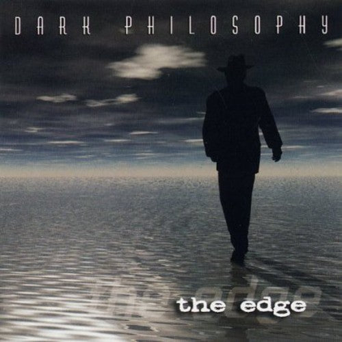 Dark Philosophy: Edge