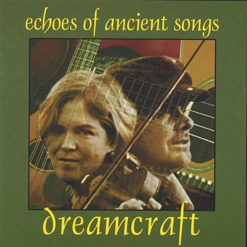 Dreamcraft: Echoes of Ancient Songs
