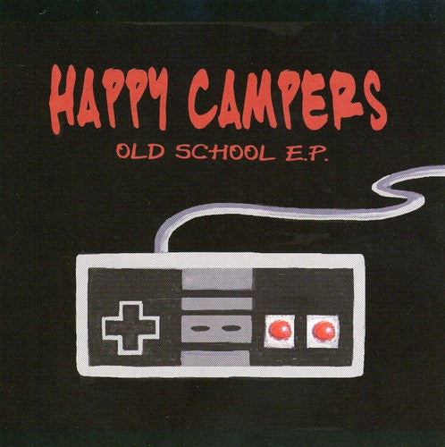 Happy Campers: Old School