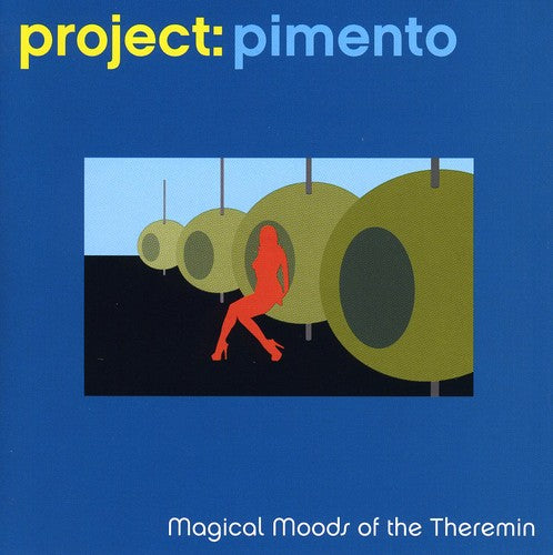 Project: Pimento: Magical Moods of the Theremin