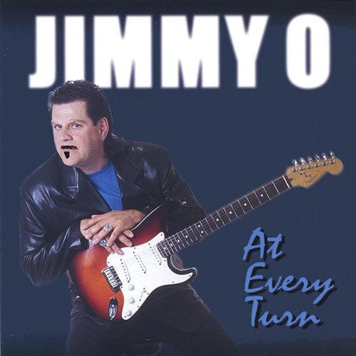 Jimmy O: At Every Turn