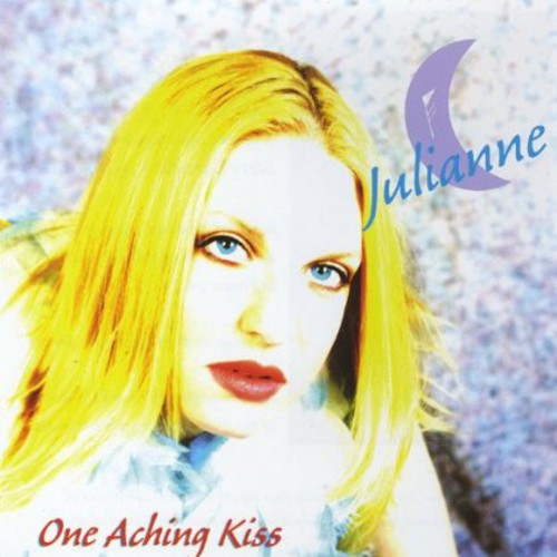 Julianne: One Aching Kiss