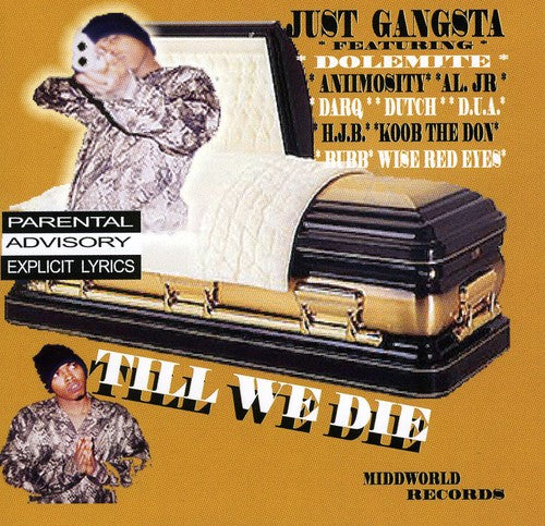 Just Gangsta's: Till I Die