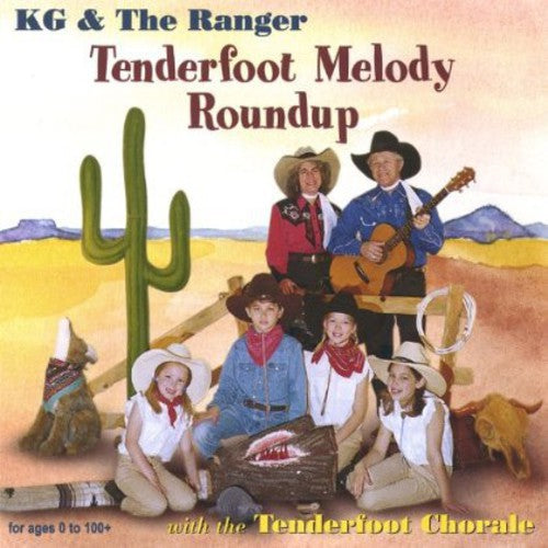Kg & the Ranger: Tenderfoot Melody Roundup