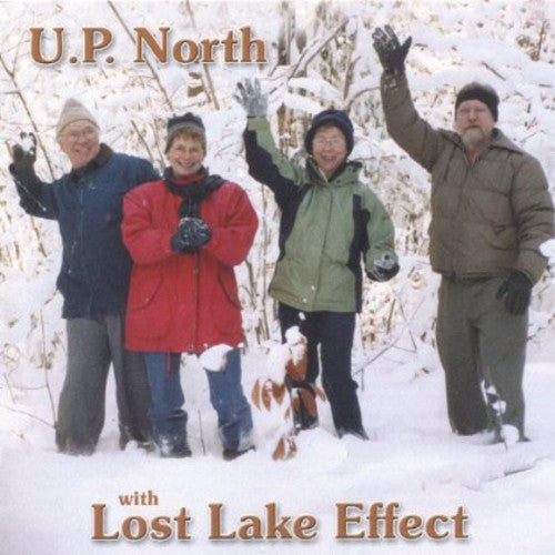 The Lost Lake Effect: U.P. North