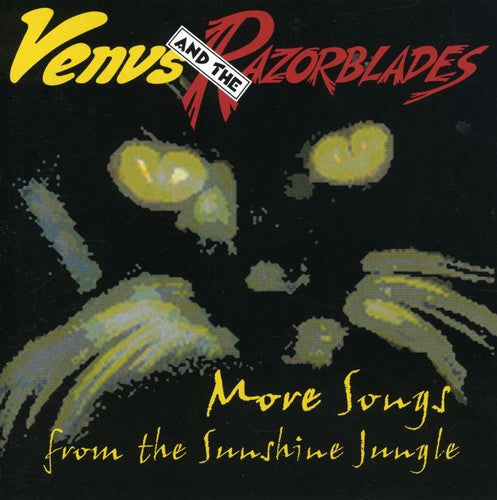 Venus & the Razorblades: More Songs from Sunshine Jungle