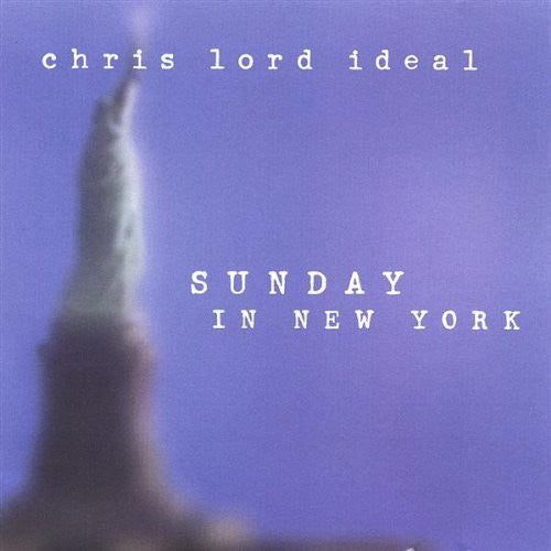 Chris Lord Ideal: Sunday in New York