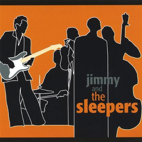 Jimmy and the Sleepers: Jimmy & the Sleepers