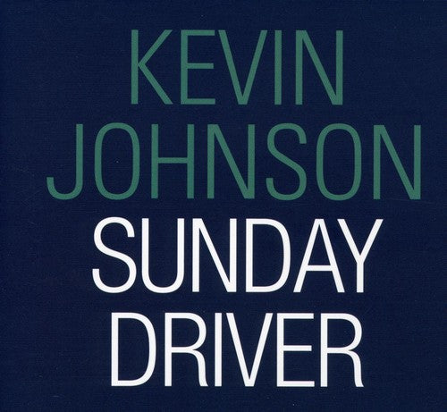 Kevin Johnson: Sunday Driver
