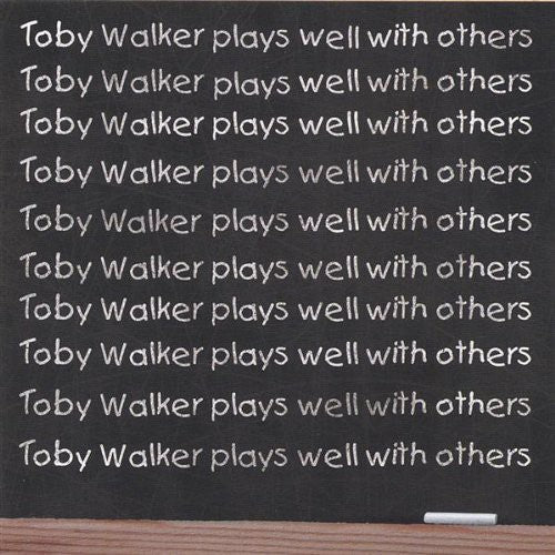 Toby Walker: Toby Walker Plays Well with Others