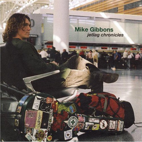 Mike Gibbons: Jetlag Chronicles