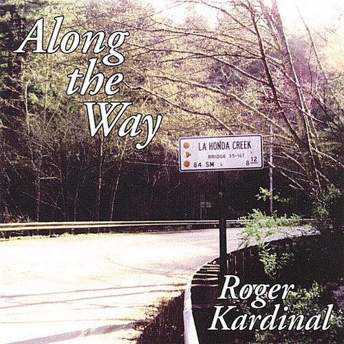 Roger Kardinal: Along the Way