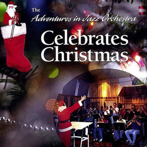 Ted Blumenthal: Adventures in Jazz Orchestra Celebrates Christmas