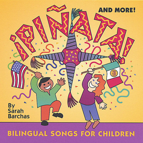 Sarah Barchas: Pinata & More: Bilingual Songs for Children
