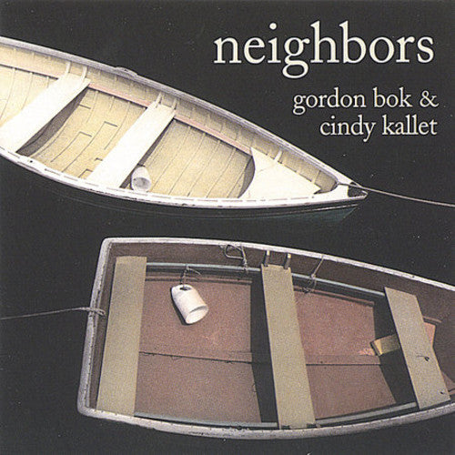Gordon Bok & Cindy Kallet: Neighbors
