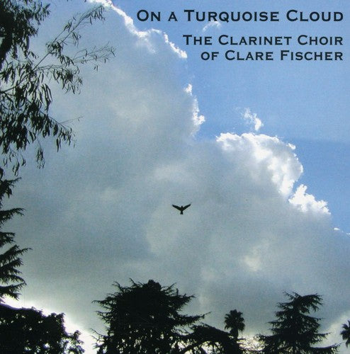 Clare Fischer: On a Turquoise Cloud