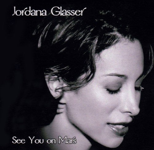 Jordana Glasser: See You on Mars