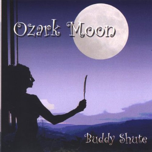 Buddy Shute: Ozark Moon
