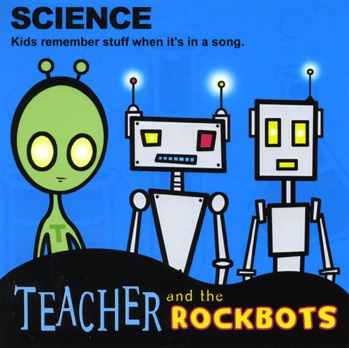 Teacher & the Rockbots: Science