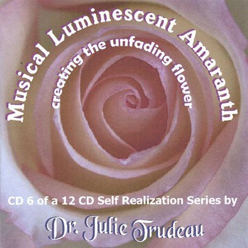 Dr. Julie Trudeau: Musical Luminescent Amaranth