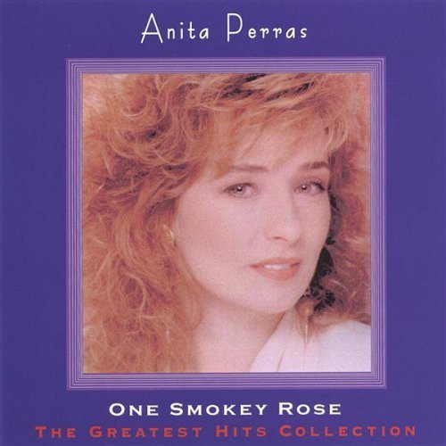 Anita Perras: Greatest Hits Collection