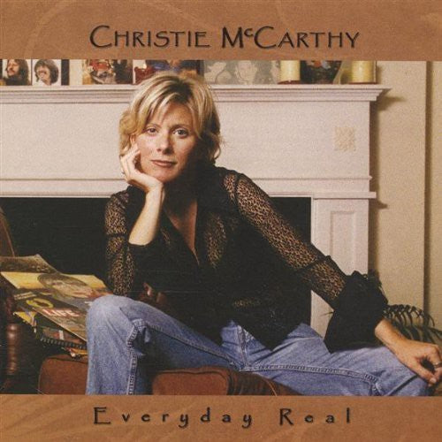 Christie McCarthy: Everyday Real