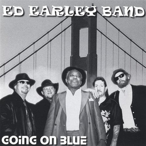 Ed Earley Band: Going on Blue