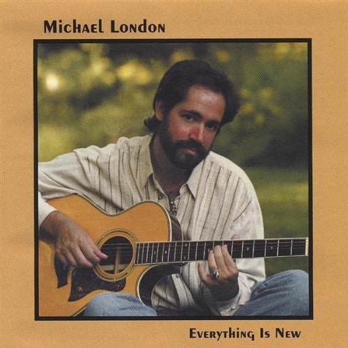 Michael London: Everything Is New