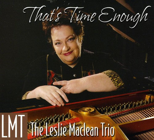 Leslie Maclean: That's Time Enough