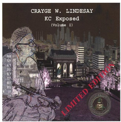 Crayge W. Lindesay: KC Exposed 1
