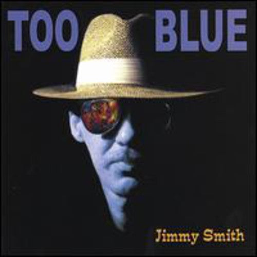 Jimmy Smith Guitar: Too Blue