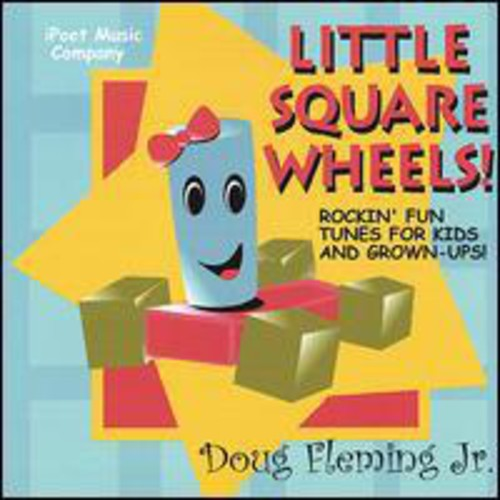 Doug Fleming, Jr.: Little Square Wheels