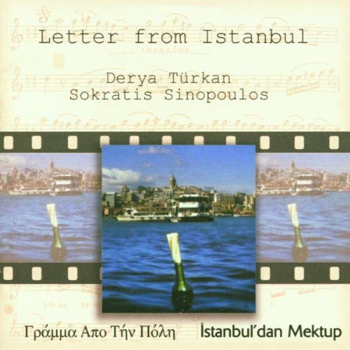 Turkan & Sokratis Sinopoulos: Letter from Istanbul