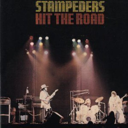 The Stampeders: Hit The Road and Rock The Road Again
