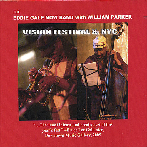 Eddie Gale: Eddie Gale Now Band Live at Vision Festival X
