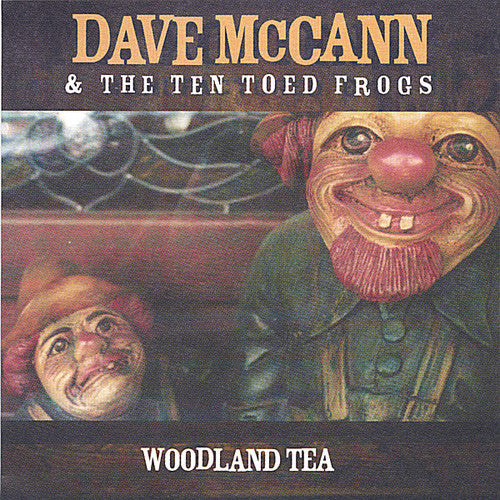 Dave McCann & the Ten Toed Frogs: Woodland Tea