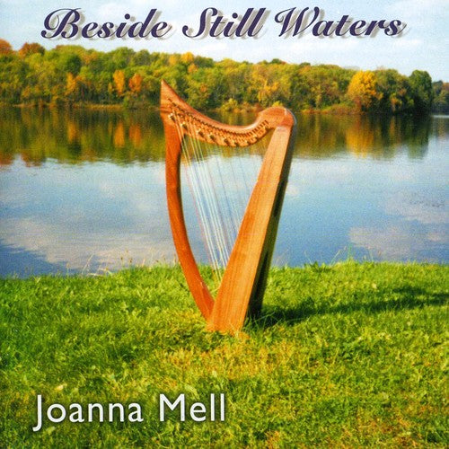 Joanna Mell: Beside Still Waters