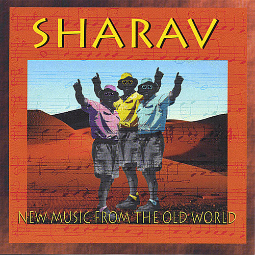 Sharav: New Music from the Old World